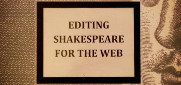 Editing Shakespeare for the Web